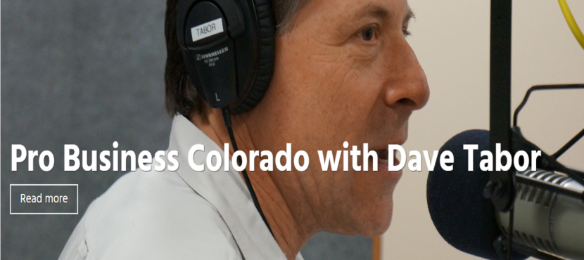 """Pro-Business Colorado with Dave Tabor"""